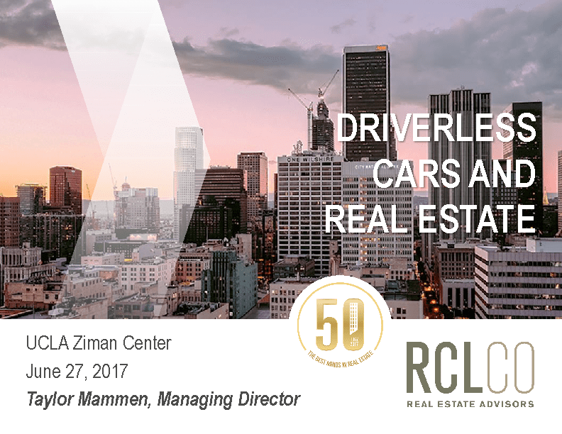 Driverless Cars and Real Estate